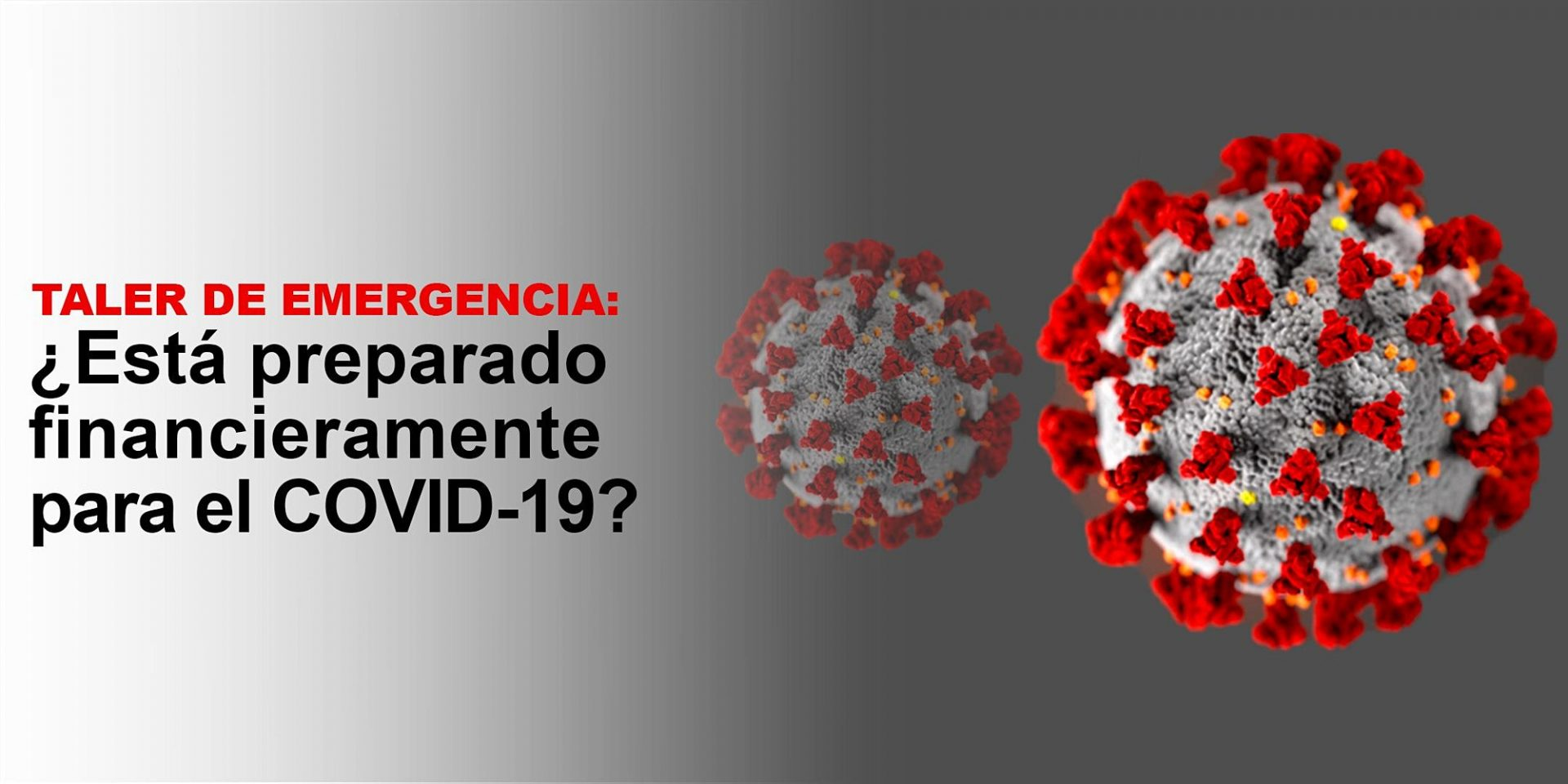 Emergency Workshop: Are you financially ready for COVID-19? 8/17 (Spanish)